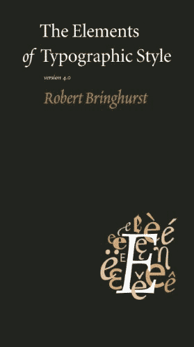 Book cover of The Elements of Typographic Style, Version 4.0